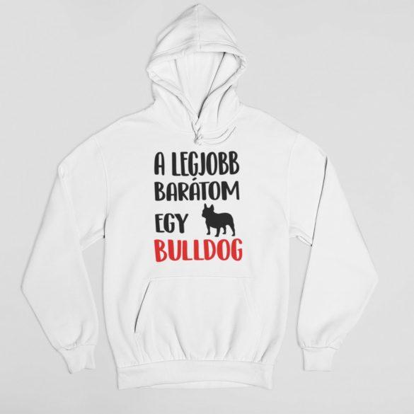 A legjobb barátom egy francia bulldog pulóver