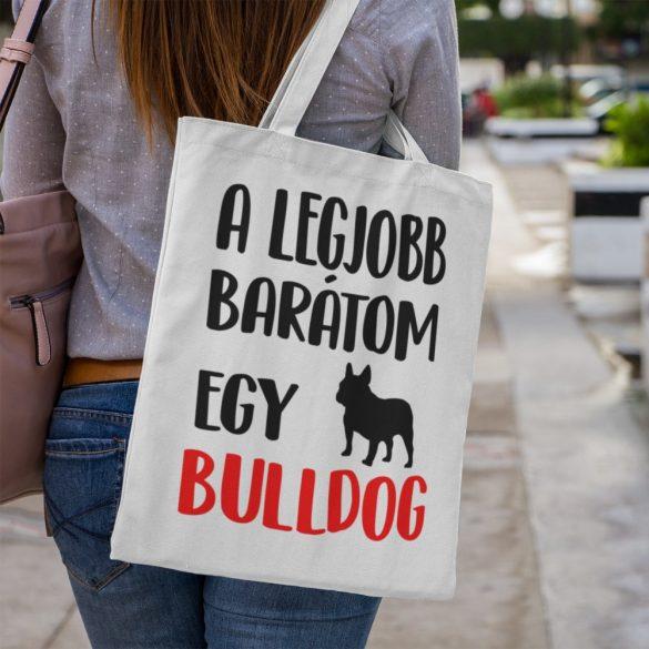 A legjobb barátom egy francia bulldog vászontáska