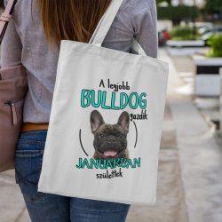 A legjobb francia bulldog gazdik (hónapban) születtek vászontáska