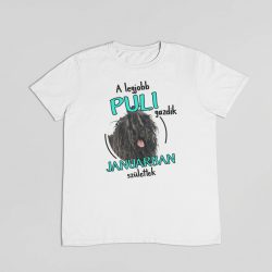 A legjobb puli gazdik (hónapban) születtek férfi póló