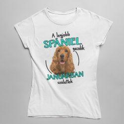 A legjobb spániel gazdik (hónapban) születtek női póló