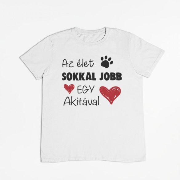 Az élet sokkal jobb egy akitával férfi póló