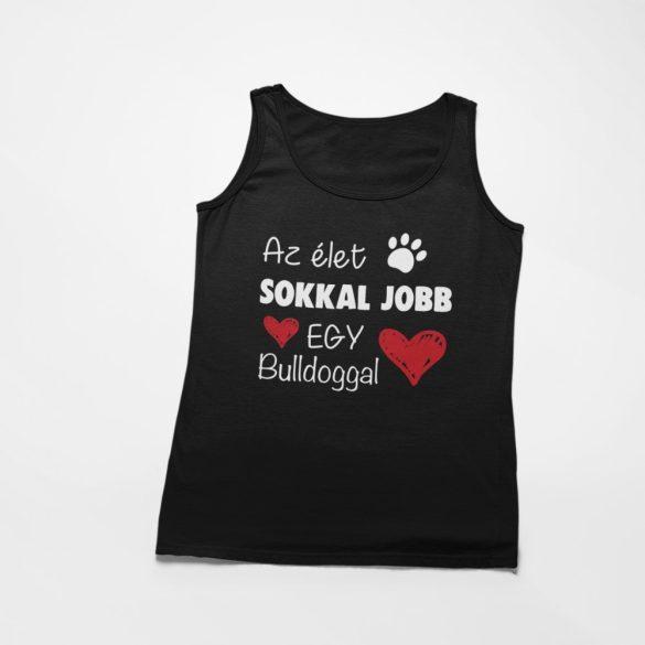 Az élet sokkal jobb egy bulldoggal női atléta