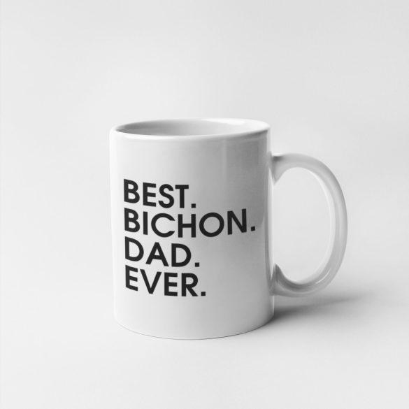 Best bichon dad ever bögre