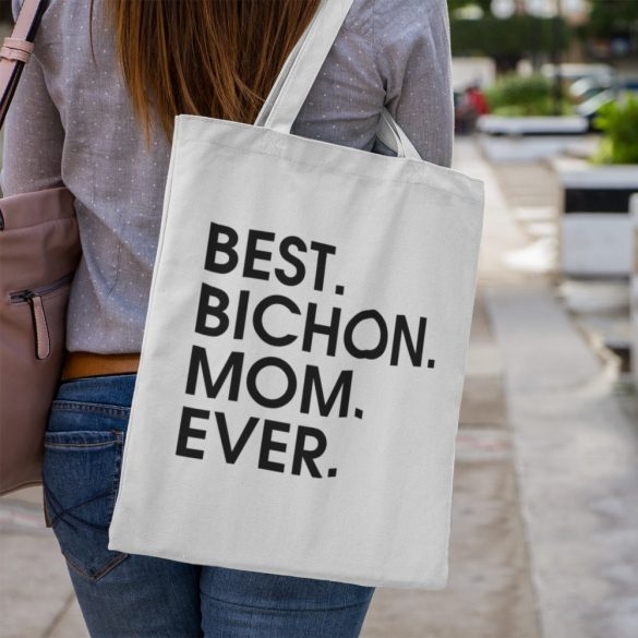 Best bichon mom ever vászontáska
