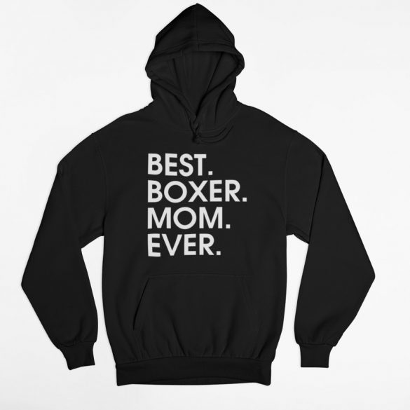 Best boxer mom ever női pulóver