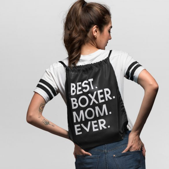 Best boxer mom ever tornazsák