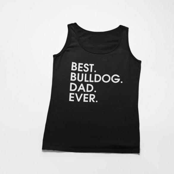 Best bulldog dad ever férfi atléta
