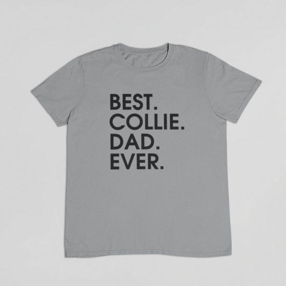 Best collie dad ever férfi póló