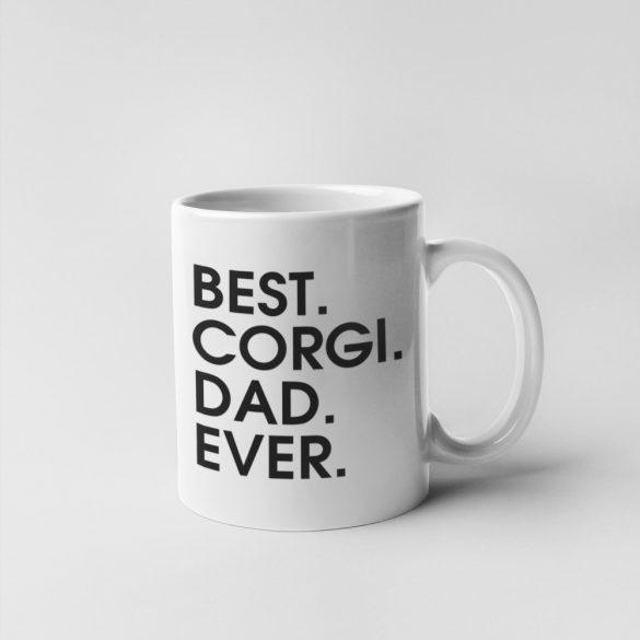 Best corgi dad ever bögre