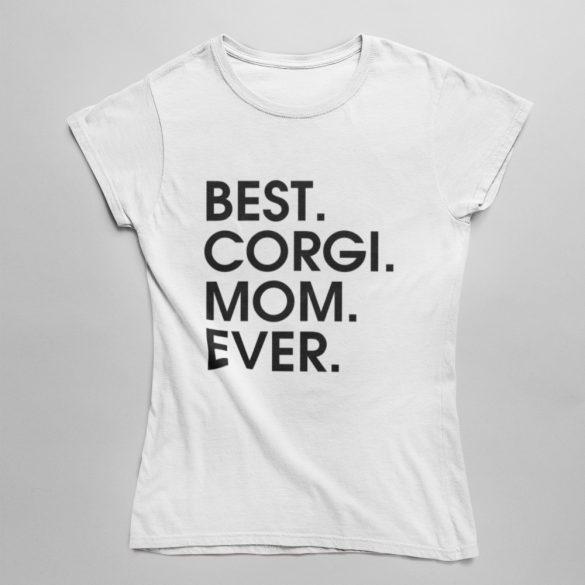 Best corgi mom ever női póló