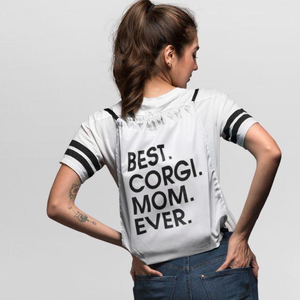 Best corgi mom ever tornazsák