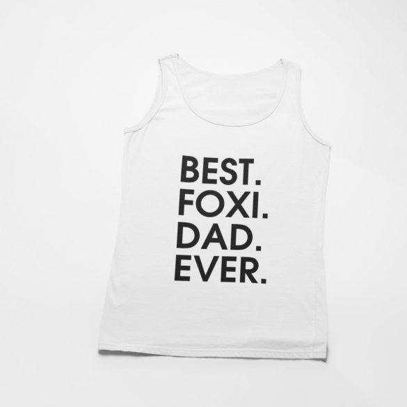 Best foxi dad ever férfi atléta