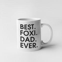 Best foxi dad ever bögre