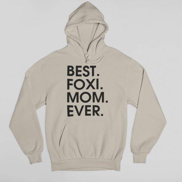 Best foxi mom ever női pulóver
