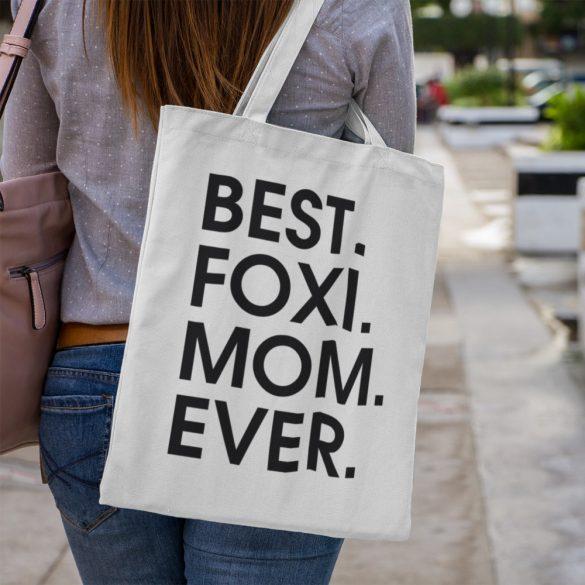 Best foxi mom ever vászontáska