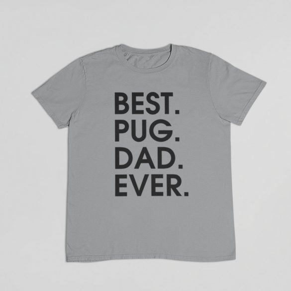 Best pug dad ever férfi póló