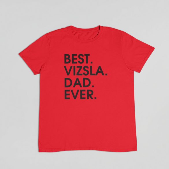 Best vizsla dad ever férfi póló