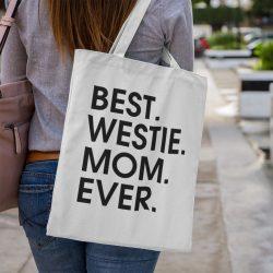 Best westie mom ever vászontáska