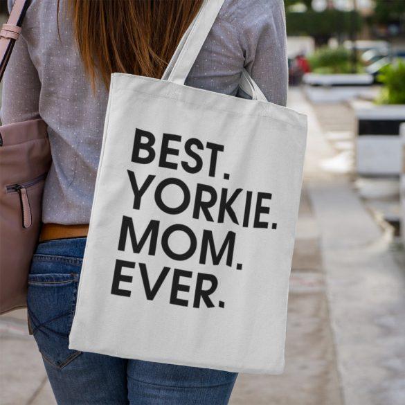 Best yorkie mom ever vászontáska