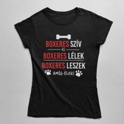 Boxeres szív és boxeres lélek női póló