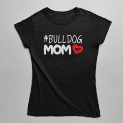 Bulldog Mom Love női póló