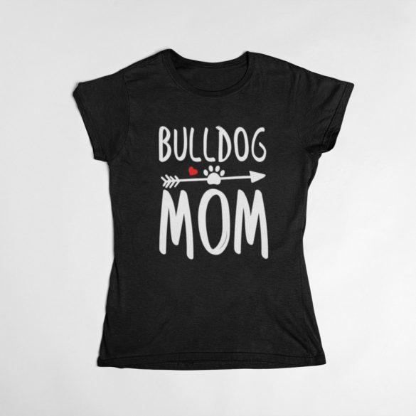 Bulldog mom női póló
