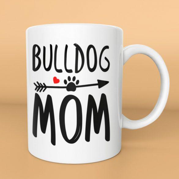 Bulldog mom with paw bögre