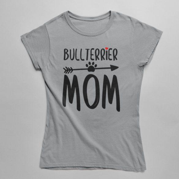 Bullterrier mom női póló