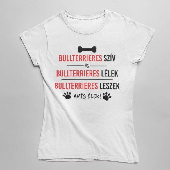 Bullterrieres szív és bullterrieres lélek női póló