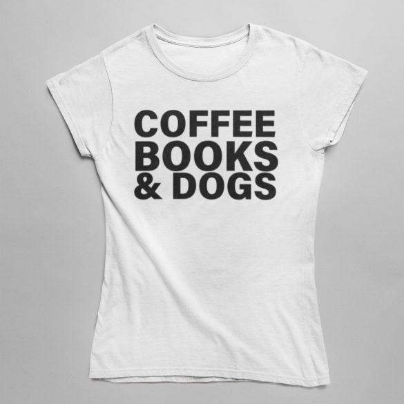 Coffee Books & Dogs Női Póló