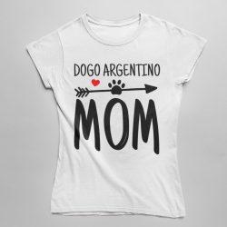 Dogo argentino mom női póló