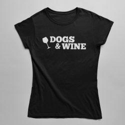 Dogs&Wine (2) női póló