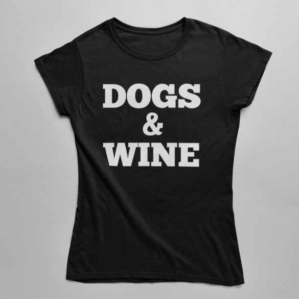 Dogs & Wine női póló
