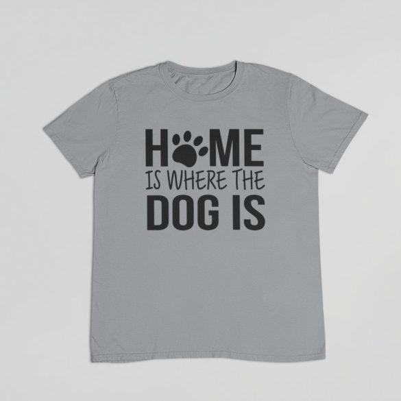 Home is where the dog is férfi póló
