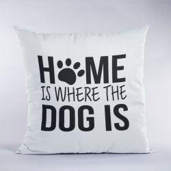 Home is where the dog is párna