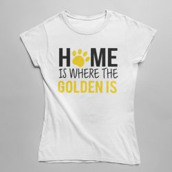 Home is where the golden is női póló