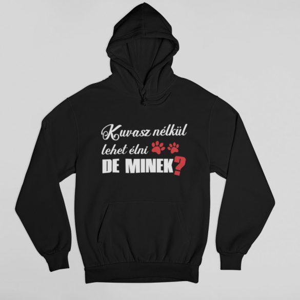 Kuvasz nélkül lehet élni, de minek? pulóver