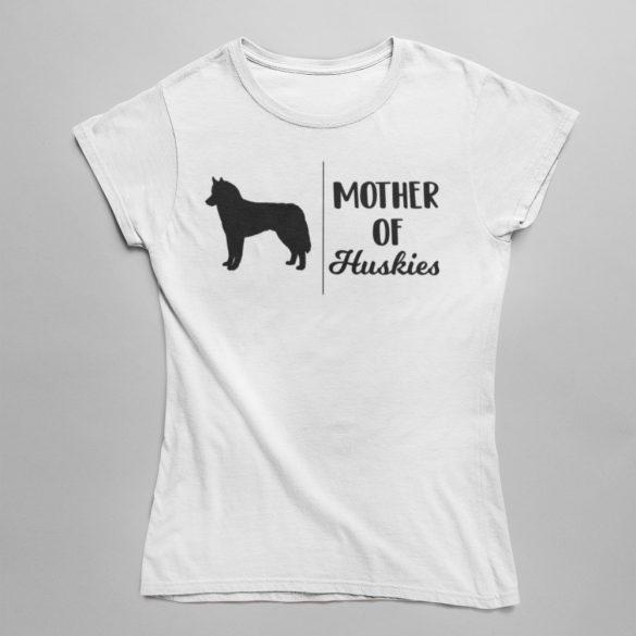 Mother of huskies női póló