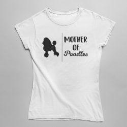 Mother of poodles női póló