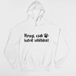 Nyugi, csak kutyát sétáltatok! pulóver