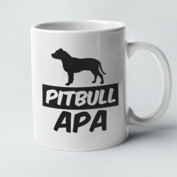 Pitbull apa bögre