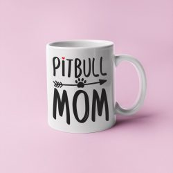 Pitbull mom bögre