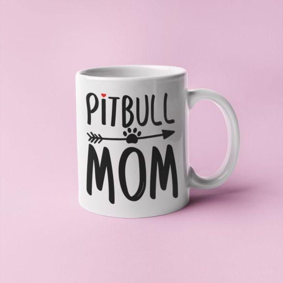 Pitbull mom bögre