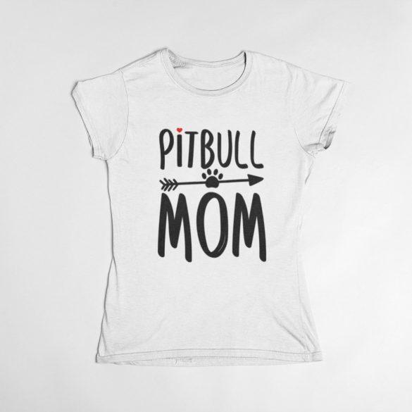Pitbull mom női póló