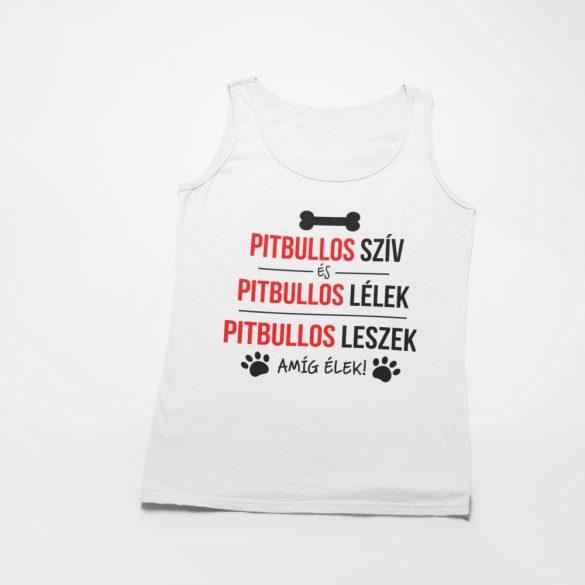 Pitbullos szív és pitbullos lélek női atléta