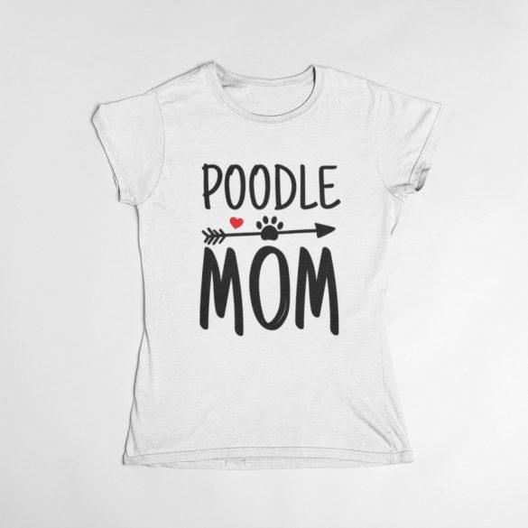 Poodle mom női póló