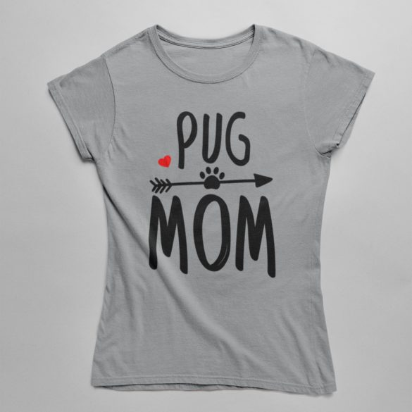 Pug mom női póló
