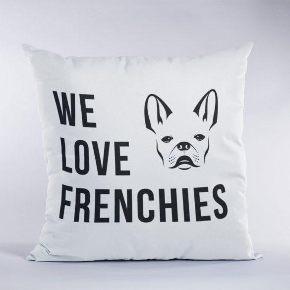 We love frenchies párna