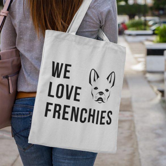 We love frenchies Vászontáska